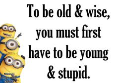 Minions Inspirational Quotes Indeed. Great Quotes, Me Quotes, Funny Quotes, Inspirational Quotes, Qoutes, Funny Memes, Minion Jokes, Minions Quotes, Funny Minion