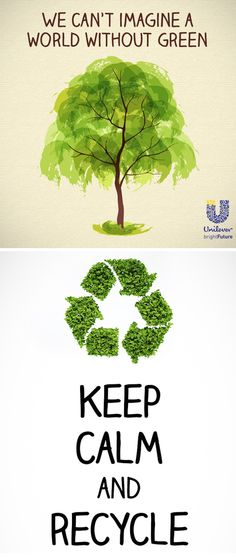 Keep Calm And Recycle. @UnileverUSA #ReimagineThat #partner