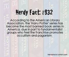 Nerdy Fact #832 - the best books are always banned somewhere.