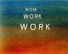 Something Between Want and Desire: The Day in the Life of a Summer Stipend (or any day) Illustrated by Ed Ruscha