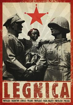 Legnica - soviet army in Poland, monument Polish promotion poster Check also other posters from PLAKAT-POLSKA seriesOriginal Polish poster designer: Ryszard Kaja year: 2015 size: Vintage Travel Posters, Vintage Ads, Poster S, Poster Prints, Illustrations, Illustration Art, Collages, Visit Poland, Polish Posters