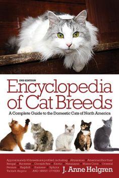 Encyclopedia of Cat Breeds by J. Anne Helgren http://smile.amazon.com/dp/0764165801/ref=cm_sw_r_pi_dp_9DtNtb08F4ZDJ27V