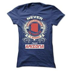 Never Underestimate A Woman From Arizona T-Shirts, Hoodies. GET IT ==► https://www.sunfrog.com/States/Never-Underestimate-A-Woman-From-Arizona.html?id=41382