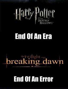 Harry Potter vs. Twilight. Harry Potter wins, Harry Potter always wins. After all this time? Always.
