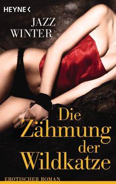 Die Zähmung der Wildkatze - Jazz Winter Lancaster, Kindle Unlimited, Jazz, Logs, Movies, Movie Posters, Coupon, Amazon, Author