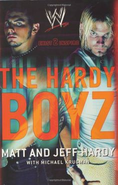 The Hardy Boyz: Exist 2 Inspire by Matt Hardy,http://www.amazon.com/dp/0060521546/ref=cm_sw_r_pi_dp_nrJmtb07PY827WW5