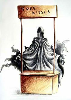 I heard Regina George once made out with a dementor ... and it was never the same.