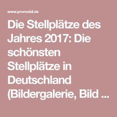 Die Stellplätze des Jahres 2017: Die schönsten Stellplätze in Deutschland (Bildergalerie, Bild 1) - PROMOBIL
