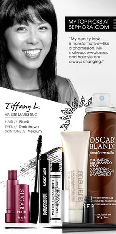 Tiffany L., VP Site Marketing. My top picks at Sephora.com. #Sephora #SephoraItLists