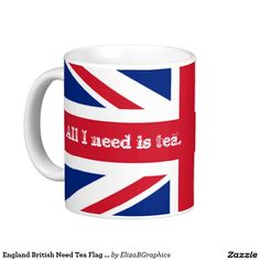 NEED TEA now!!!    #mug #happiness #British #flag #tea