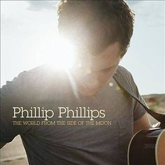 American Idol winner Phillip Phillips has revealed the artwork for his debut album The World From the Side of the Moon. The new album is released November Radios, Phillips Phillips, Wicked Game, We Will Rock You, Man On The Moon, Kelly Clarkson, American Idol, Music Albums, Music Books