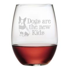 Dogs Are the New Kids Stemless Wine Glasses ~ Set of 4