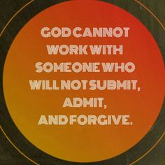 Get to that next level with Him.... 1)#Jesus John 3:16 2)#Submission Proverbs 3:5-6 3)#Admit 1 John 1:9 4)#Forgive Matthew 6:9-15