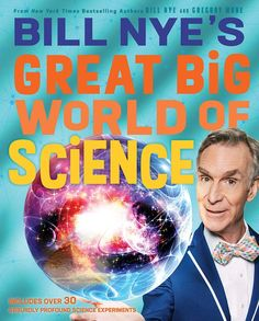 Science educator, TV host, and New York Times bestselling author Bill Nye is on a mission to help kids understand and appreciate the science that makes our world work. Featuring a range of subjects-physics, chemistry, geology, biology, astronomy, global warming, and more-this profusely illustrated book covers the basic principles of each science, key discoveries, recent revolutionary advances, and the problems that science still needs to solve for our Earth. Nye and coauthor Gregory Mone...