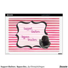 Support Shelters.  Bypass Breeders. Laptop Skin