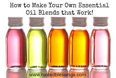 How to Make Your Own Essential Oil Blends that Work!