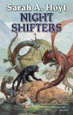 Night Shifters by Sarah A. Hoyt [Baen Books]