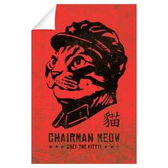 Chairman MEOW - Large Cat Propaganda Wall Decal...I can see this posted up on Magnus's wall somewhere XD #TMIMovie