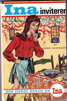 """""""Ina inviterer"""" av Annik Saxegaard - Kept as the second hand bookshop I worked in changed owner - One of my favourite series, have all 12 books 12th Book, Fantasy Books, Two Hands, Childhood Memories, Two By Two, Teen, Reading, Reading Books"""