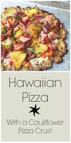 Hawaiian Pizza (with a cauliflower crust). This pizza is gluten-free and Paleo-friendly. Click through for recipe!