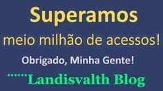 ¨¨¨Landisvalth Blog: Muito obrigado!!!