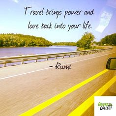Travel brings power and love