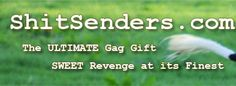 shit senders: anonymously sends cow, gorilla, or elephant crap to the enemy of your choice