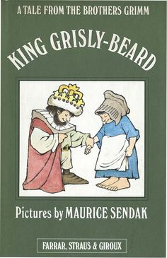 King Grisly-Beard, A Tale from the Brothers Grimm, illustrated by Maurice Sendak