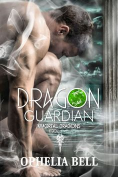 Dragon Guardian, Immortal Dragons, Adult, Paranormal, Romance, Ophelia Bell