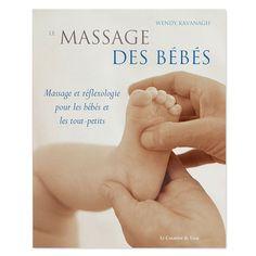 Le Massage des bébés - Apprivoiser le corps de bébé pour augmenter son bien-être - 17,24 €