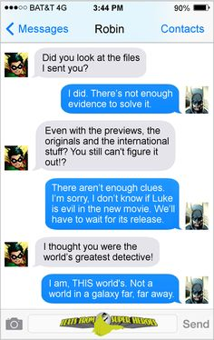 Lol, finding out about Luke Skywalker.  Robin and Batman Texts From Superheroes