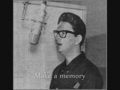 """➜Roy Orbison - """"Let´s Make A Memory"""""""