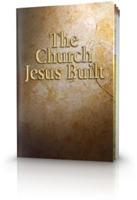 The Church Jesus Built | United Church of God