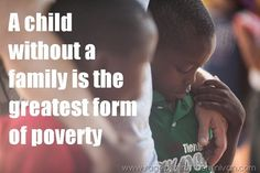 A child without a family is the greatest form of poverty | Kristen Howerton