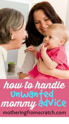 If you're a mom, you've been the recipient of unwanted mommy advice. Often from friends and family members. Sometimes from perfect strangers! Read this post to find out how to politely and calmly deflect unwanted, uninformed mom advice!