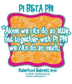 Alone we can do so little, but together with Pi Phi we can do so much! #piphi #pibetaphi