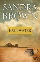 "Book Look Blog: ""Rainwater"" by Sandra Brown"