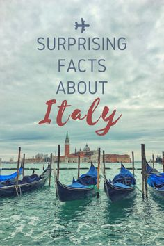 Surprising facts about italy