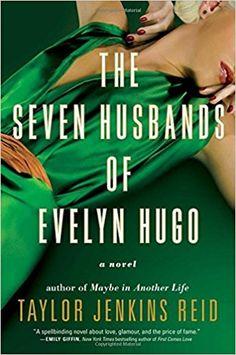 The Seven Husbands of Evelyn Hugo: A Novel: Taylor Jenkins Reid: 9781501139239: Amazon.com: Books