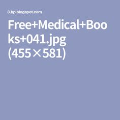 Free+Medical+Books+041.jpg (455×581)