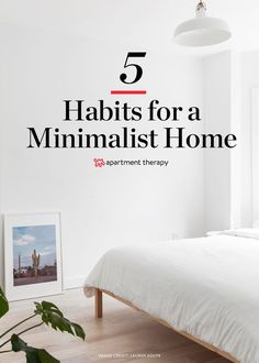 Creating a beautiful, minimalist home can be done in one fell swoop with the help of some major de-cluttering, but maintaining a minimalist home is a whole different story. Clutter is an inevitable part of life. It tends to accumulate rather quickly, which is why implementing a few mindful habits at home—like these five below—is essential for preserving the minimalist look and functionality.