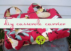 Great tutorial on diy casserole carrier!  Perfect as a gift and even better if you add something homemade in the casserole dish:)