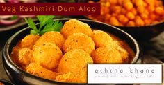 The delicious dum aloo is one of the most coveted potato curry recipes of Indian cooking. Our dish prepared with Boiled Potatoes,Grind coriander seeds, cumin seeds, cardamom pod, cinnamon, cloves,cashew nuts,onion,ginger, garlic,kasuri methi, salt and coriander leaves.