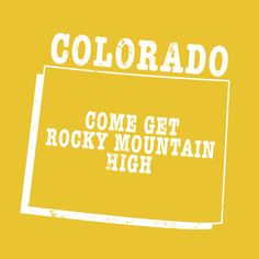 Colorado slogan shirt  GET ROCKY MTN HIGH by StateSloganTees $18.00