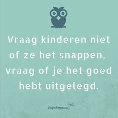 Words Quotes, Wise Words, Life Quotes, School Quotes, Teacher Quotes, Coaching, Dutch Quotes, Kindness Quotes, Super Quotes