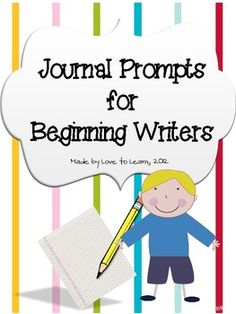 Journal Prompts for Beginning Writers