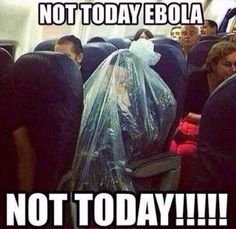 Ebola is freaking scaring me to death!
