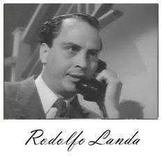 Sólo Cine: Landa, Rodolfo  Rodolfo Landa nació bajo el nombre de Rodolfo Echeverría en una fecha desconocida. Murió en 2004. Fué hermano del ex-presidente de México Luis Echeverría. Su carrera cinematográfica con más de 80 créditos inicia en 1938 con la película MARIA. a la que sigue LA  NOCHE DE LOS MAYAS (donde debuta Isabela Corona) en el papel de Taz. En 1990 cierra su carrera con su única telenovela, AMOR DE NADIE.