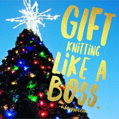 Just posted! Gift Knitting Like A Boss http://urbangypz.com/gift-knitting-like-boss/