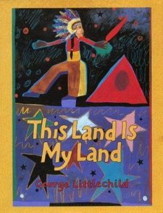 This Land Is My Land Cover. Through his own words and paintings, acclaimed Native artist George Littlechild takes us back in time to the first meeting between his Plains Cree ancestors and the first European settlers in North America. Aboriginal History, Aboriginal Artists, Aboriginal People, Indigenous Education, Indigenous Art, Native American Artists, American Indians, Children's Literature, My Land